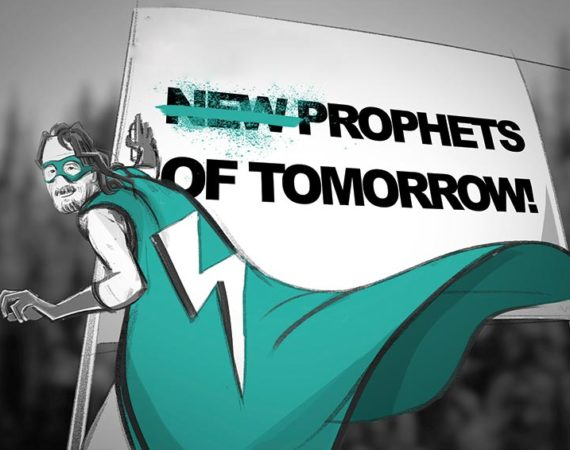 (New) prophets of tomorrow!